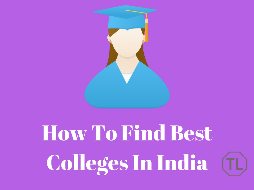 How To Find Best Colleges In India