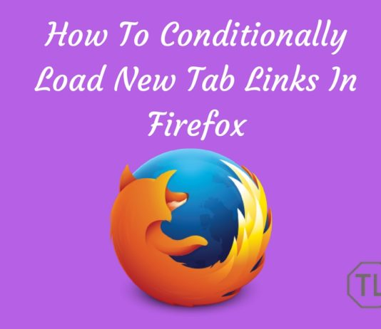 How To Conditionally Load New Tab Links In Firefox