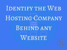 How To Identify the Web Hosting Company Behind any Website