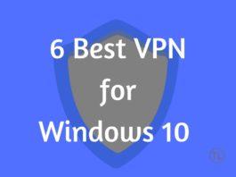 6 Best VPN for Windows 10