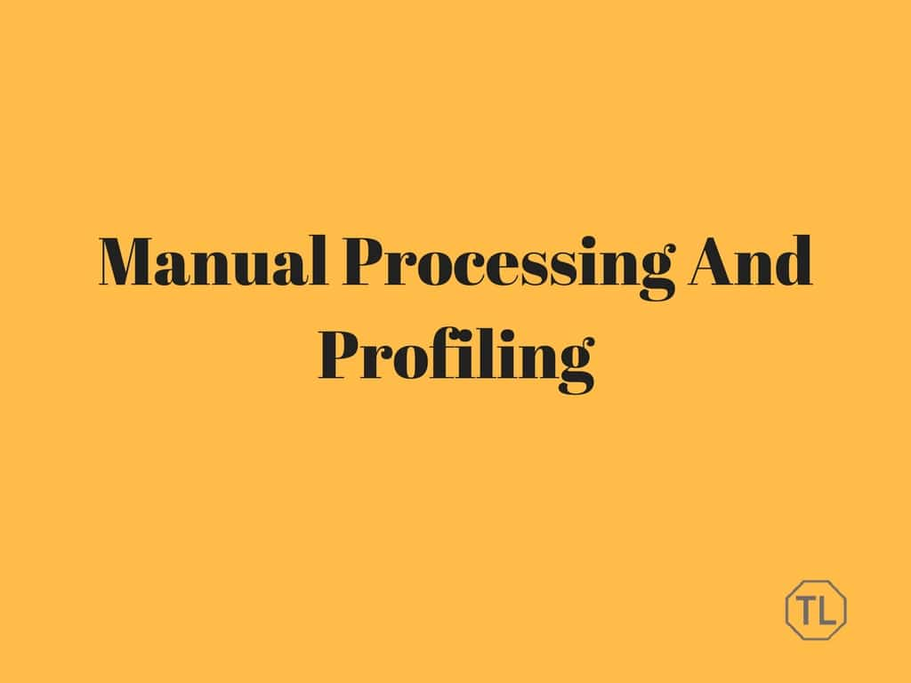 Customizable Regarding Manual Processing And Profiling
