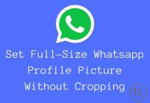 Set Full Size Whatsapp Profile Picture Without Cropping