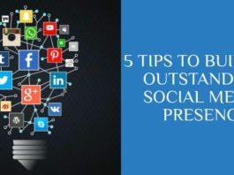 Build an outstanding social media presence