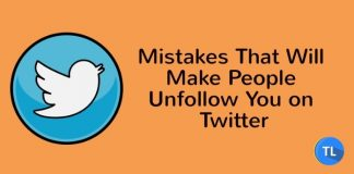 Mistakes that will make people unfollow you on twitter