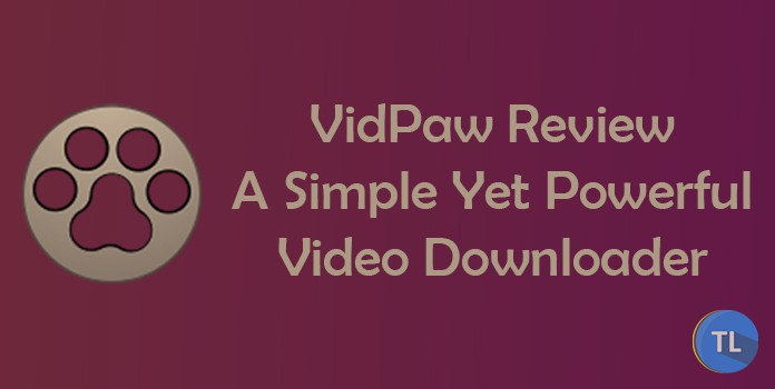 VidPaw Review: A Simple Yet Powerful Video Downloader