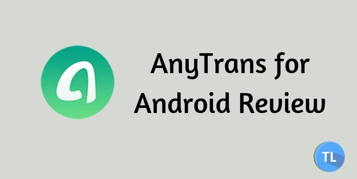Anytrans for android review