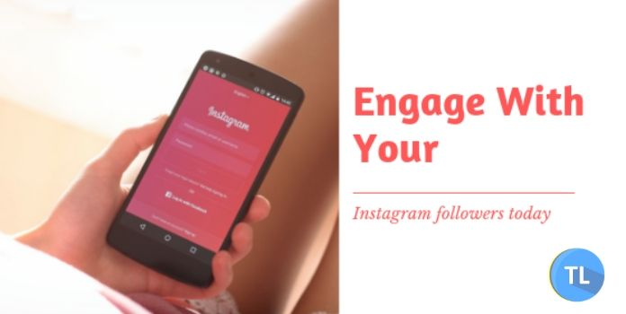 Engage with your instagram followers