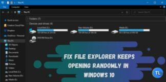 File explorer keeps opening in windows 10
